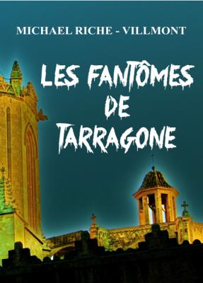 LES FANTÔMES DE TARRAGONA