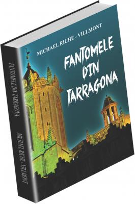 FANTOMELE DIN TARRAGONA