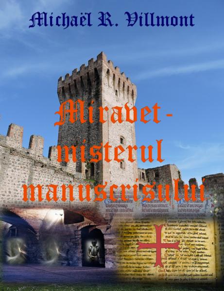 Miravet, misterul manuscrisului