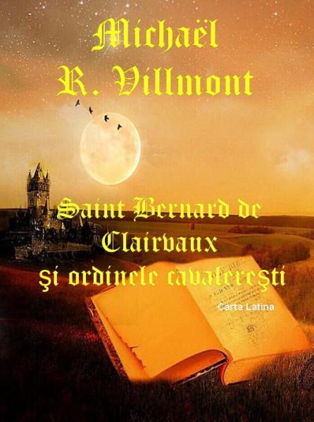 Saint Bernard de Clairvaux şi Ordinele Cavalereşti