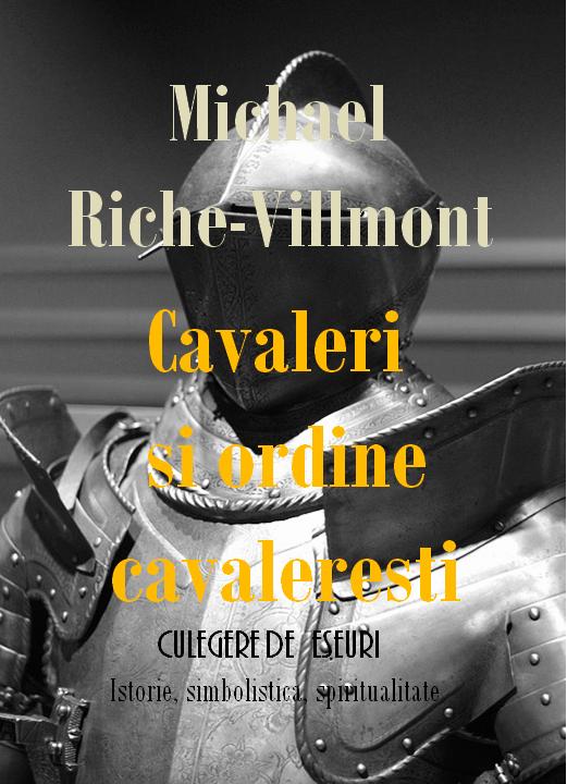 Cavaleri și  ordine cavalerești (Culegere de eseuri)